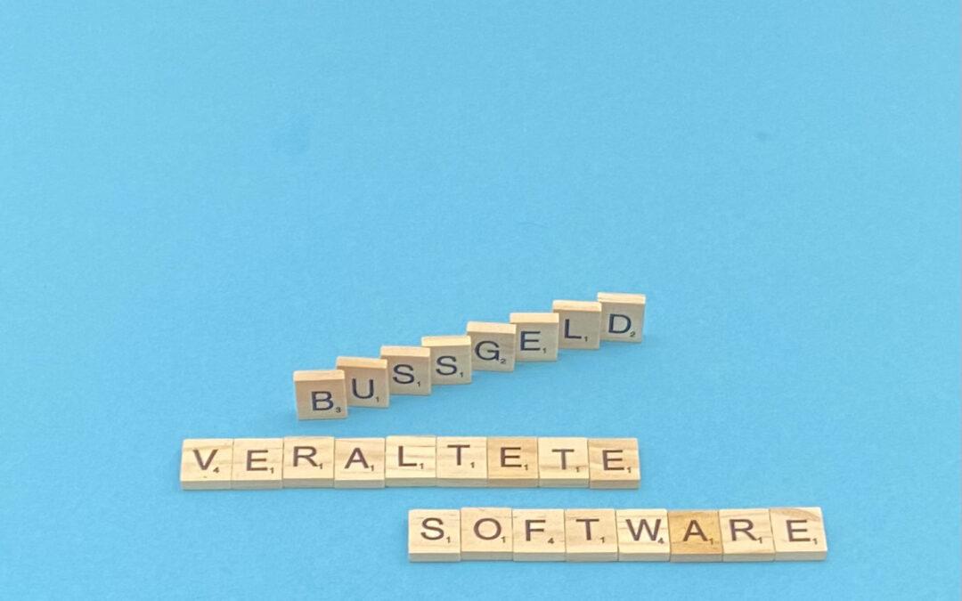 DSGVO-Bußgeld: veraltete Software