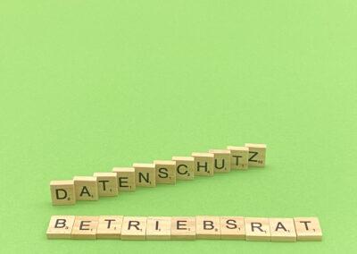 Betriebsrat & Datenschutz